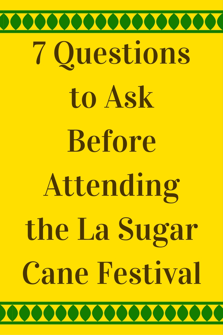 Louisiana sugar cane festival hacks