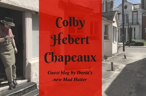 Colby Hebert Chapeaux Guest Blog