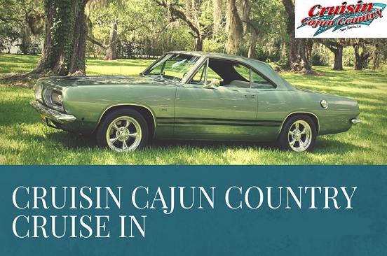 Cruisin Cajun Country Cruise In