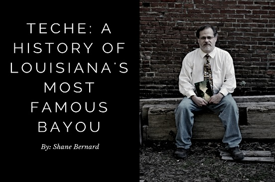 Dr. Shane Bernard Publishes History of Bayou Teche