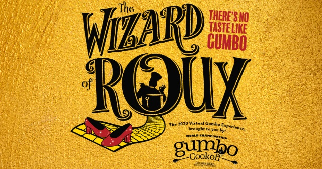 The Wizard of Roux: Virtual Gumbo Cookoff New Iberia