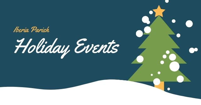 Iberia Parish Holiday Events
