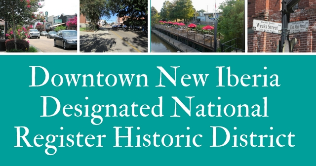 New Iberia Downtown Historic District designated National Register HIstoric District