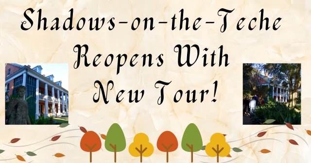 Shadows-on-the-Teche Reopening & New Tour