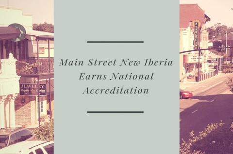 Main Street New Iberia Earns National Accreditation