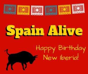 Spain Alive – Happy Birthday New Iberia!