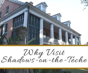 Why Visit Shadows on the Teche New Iberia