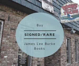Buy signed and rare James LeeBurke books at Bools Along the Teche
