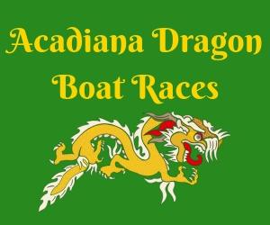Acadiana Dragon Boat Races
