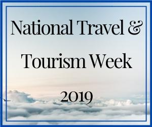 National Travel & Tourism Week 2019