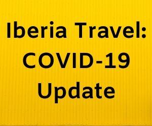 Iberia Travel: COVID-19 Update