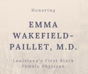 Honoring Louisiana's First Black Female Physician