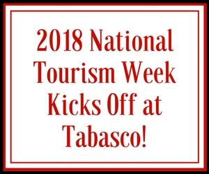 Lt. Gov. Kicks off National Tourism Week at Tabasco in New Iberia