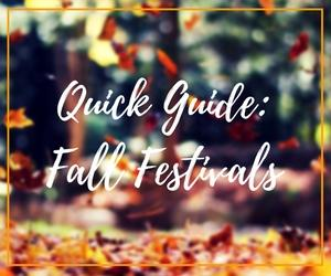 Quick Guide Fall Festivals