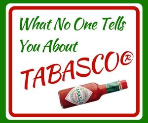 What No One Tells You About TABASCO®