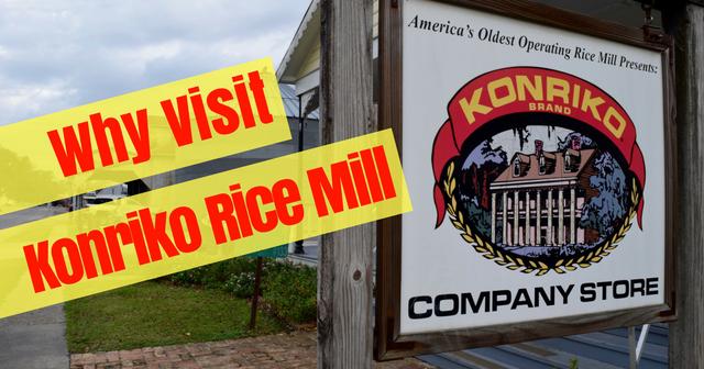Why Visit Konriko Rice Mill